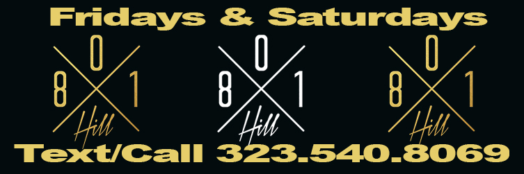 BANNER3-801hill_FRIDAYS_SATURDAYS_DANNY213 copy